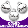 Domed Message Charms